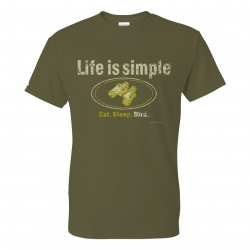 Life is Simple: Eat. Sleep. Bird. T-Shirt